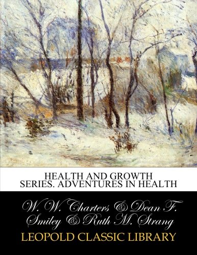 Health and growth series. Adventures in health