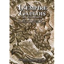 EMPIRE GAULOIS 260-274 APRÈS J.-C. :LES ANTONINIENS