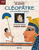 Cléopâtre: et le scarabée magique