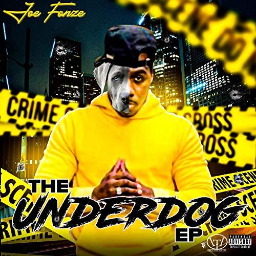 - The Underdog Ep [Explicit]