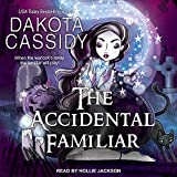 The Accidental Familiar: Accidentally Paranormal Series, Book 14