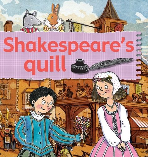 Read Online Shakespeare's Quill (Stories of Great People (Paperback)) pdf epub