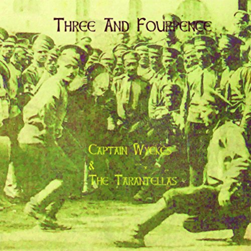 Three and Fourpence