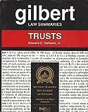 Gilbert Law Summaries: Trusts