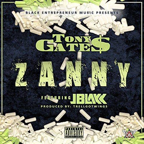 Zanny (feat. J Blakk) [Explicit]