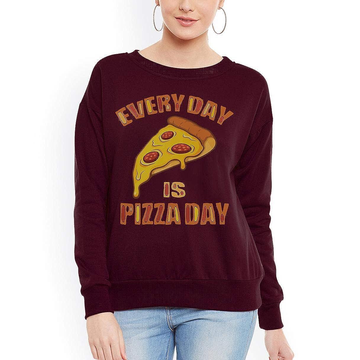 Doryti Every Day is Pizza Day Fastfood Women Sweatshirt tee