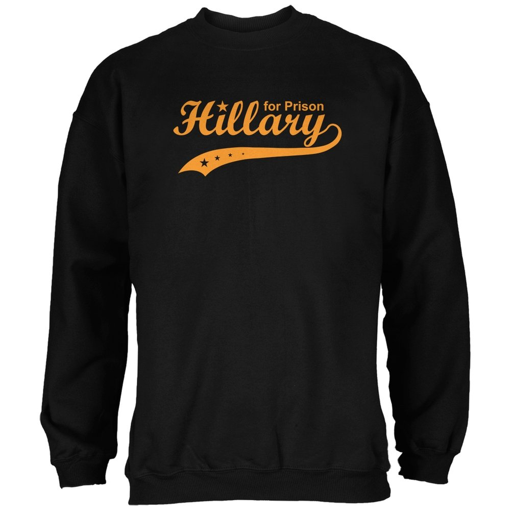 Old Glory Election 2016 Hillary Clinton for Prison Black Adult Sweatshirt