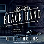 The Black Hand: Barker & Llewelyn Series, Book 5 | Will Thomas