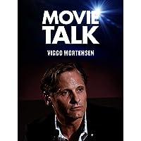 Movie Talk - Viggo Mortensen