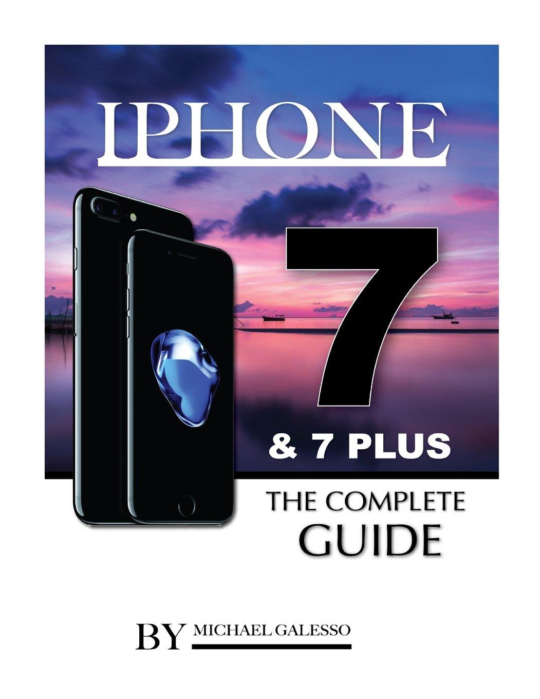 iPhone 7 & 7 Plus The Complete Guide pdf epub