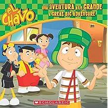 El Chavo: Una aventura a lo grande/A Great Big Adventure