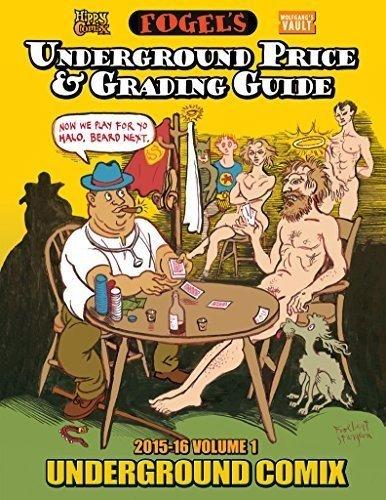 Fogel's Underground Price & Grading Guide 2015-2016 (Paperback)