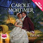 The Duke's Cinderella Bride | Carole Mortimer