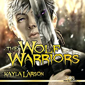 The Wolf Warriors Audiobook