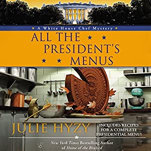All the President's Menus Audiobook