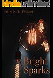 Bright Sparks: Words Through A Filament