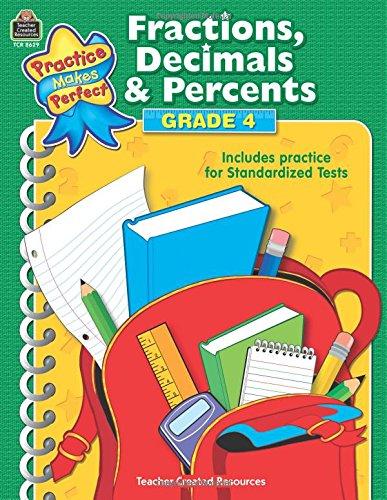 Fractions, Decimals & Percents Grade 4 (Practice Makes Perfect)
