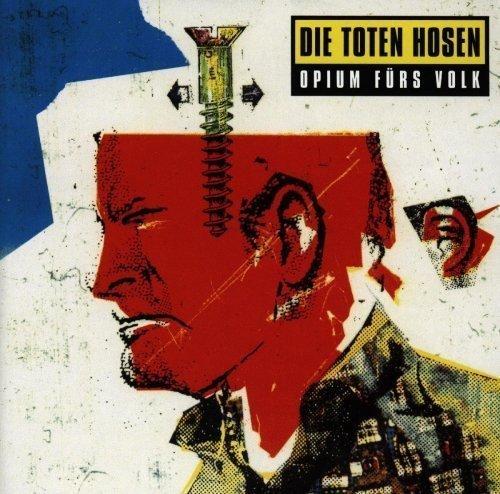 Opium Fur's Volk by Die Toten Hosen