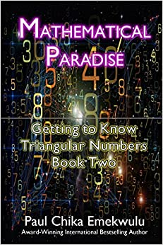 Mathematical Paradise: Getting to Know Triangular Numbers, Book Two