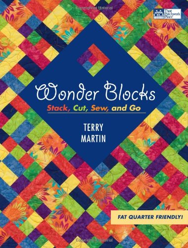 Puzzle Quilt Pattern (Wonder Blocks: Stack, Cut, Sew, and Go (That Patchwork)