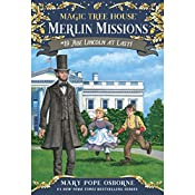 Magic Tree House, Book 47: Abe Lincoln at Last! | Mary Pope Osborne