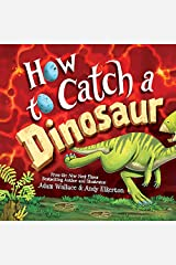 How to Catch a Dinosaur Kindle Edition