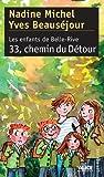 Image de Les Enfants de Belle-Rive: Tome 3 : 33, chemin du Détour (French Edition)