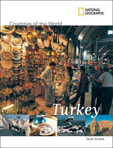 Country Turkey - National Geographic Countries of the World: Turkey