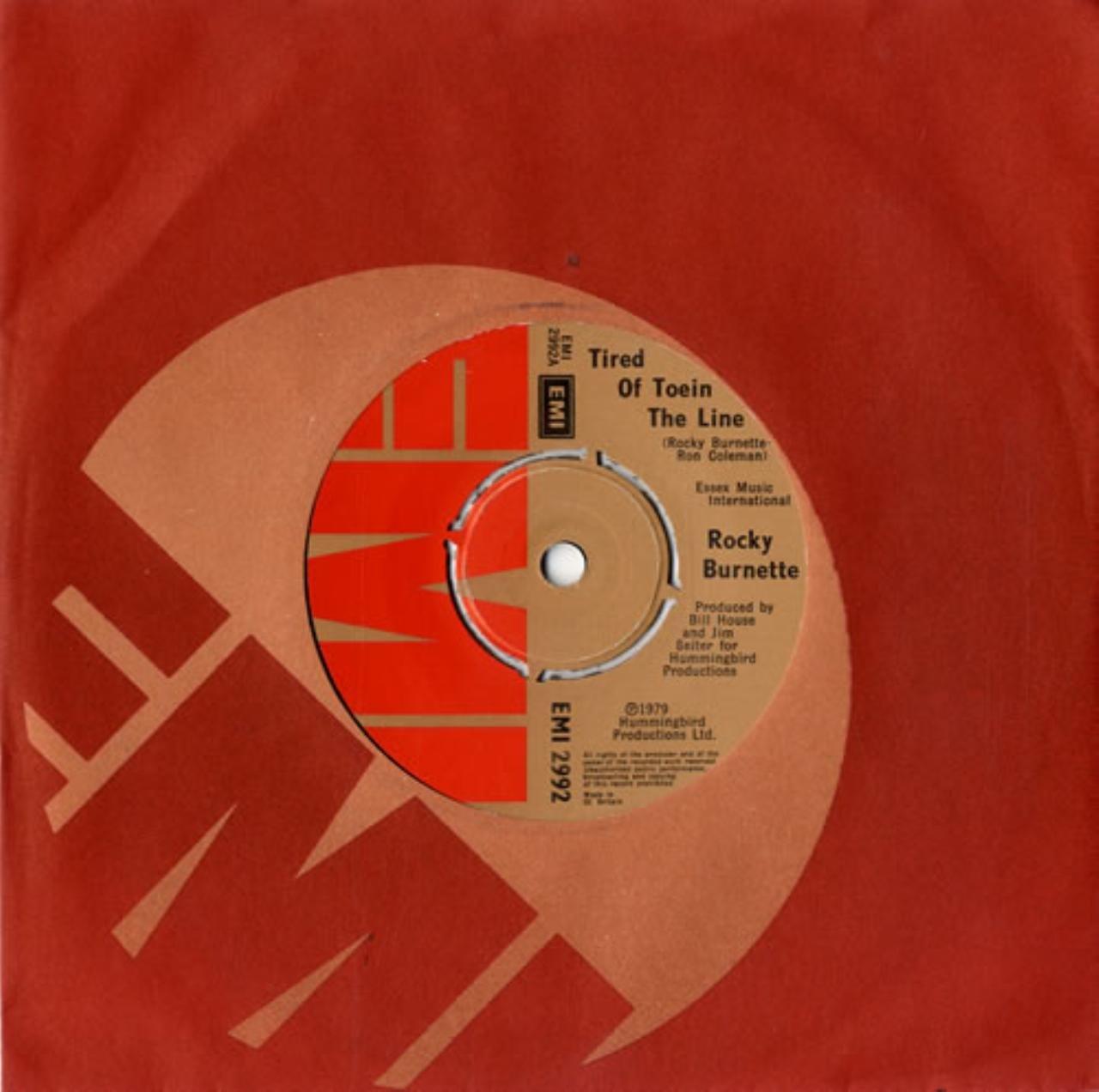 TIRED OF TOEIN THE LINE 7 INCH UK EMI 1979: ROCKY BURNETTE ...