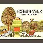 Rosie's Walk | Pat Hutchins