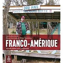 Franco-Amérique [nouvelle édition]