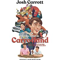 Once Upon A Time In Carrotland: My YouTube Autobiography Which I Definitely Wrote All Of