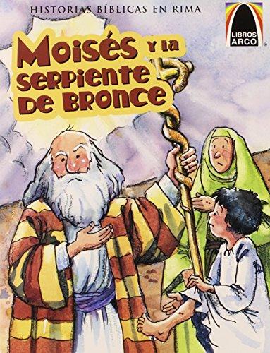 Moises y la Serpiente de Bronce (Moses and the Bronze Snake) (Arch Books) (Spanish Edition) [Greg Hyatt - Cecilia Fernandez] (Tapa Blanda)