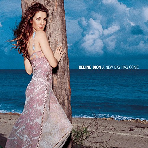 A New Day Has Come - New Celine