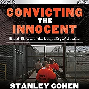Convicting the Innocent Audiobook