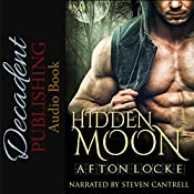 Hidden Moon: Hot Moon Rising Number 4 | Afton Locke