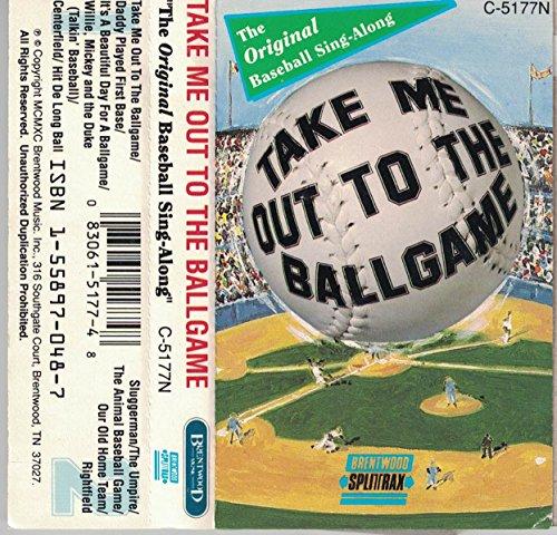 Take Me Out to the Ballgame - The Original Baseball Sing-Along (Take Me Out To The Ballgame Karaoke)