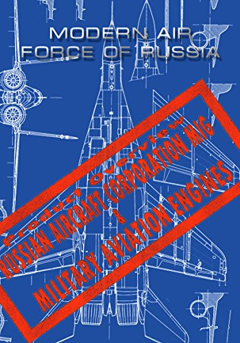 Modern Air Force of Russia: Russian Aircraft Corporation MiG & Military Aviation Engines (English Edition) por [Tigr, Alexander]