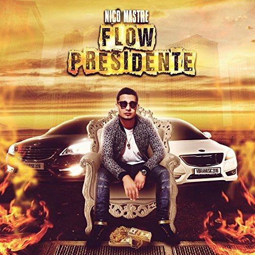 (Flow Presidente - Single [Explicit])