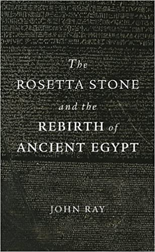 the rosetta stone and the rebirth of ancient egypt wonders of the