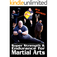 Super Strength and Endurance for Martial Arts | MMA Conditioning