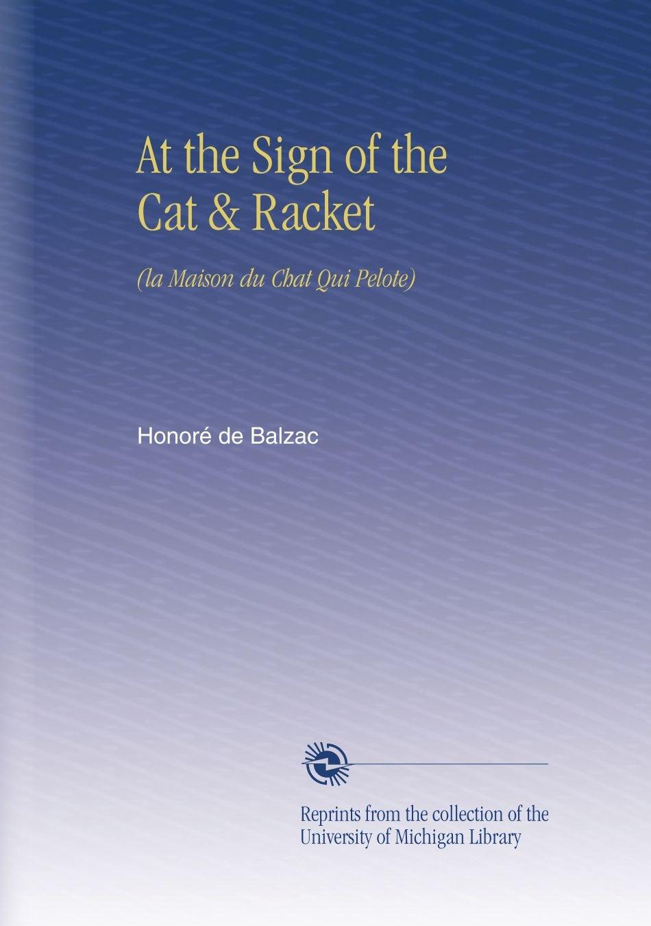 At the Sign of the Cat & Racket: (la Maison du Chat Qui Pelote) pdf