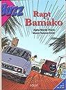 Rapt à Bamako  par Diarra