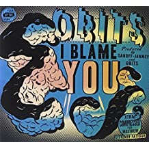 I Blame You by Obits (2009-03-24)