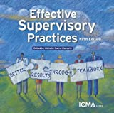 img - for Effective Supervisory Practices: Better Results Through Teamwork by Flaherty, Michelle Poche Published by Intl City County Management Assn 5th (fifth) edition (2013) Paperback book / textbook / text book
