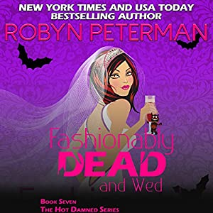 Fashionably Dead and Wed Audiobook