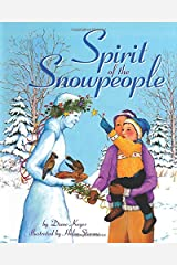 Spirit of the Snowpeople Hardcover