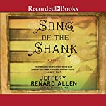 Song of the Shank | Jeffery Renard Allen