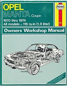 opel manta coupe 1970 1974 john harold haynes a sharp rh amazon com opel ascona repair manual opel manta haynes manual