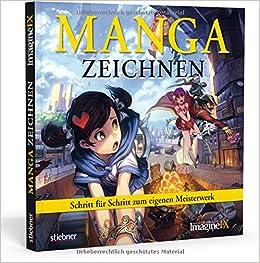 Manga Zeichnen Schritt Für Schritt Zum Eigenen Meisterwerk Amazon